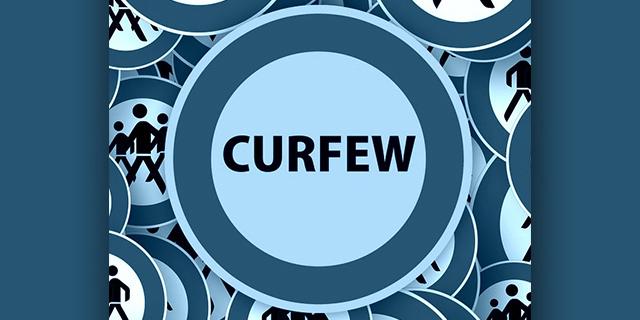 Curfew Changes To 10pm Until 5am