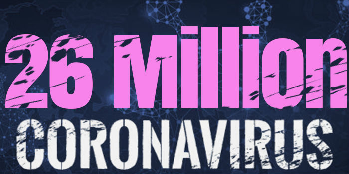 Over 26 Million Cases Worldwide
