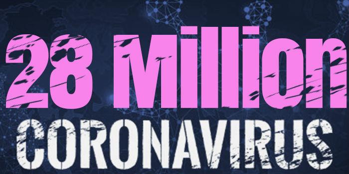 Over 28 Million Cases Worldwide