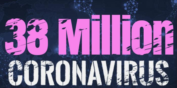 Over 38 Million Cases Worldwide