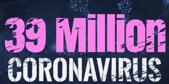 Over 39 Million Cases Worldwide