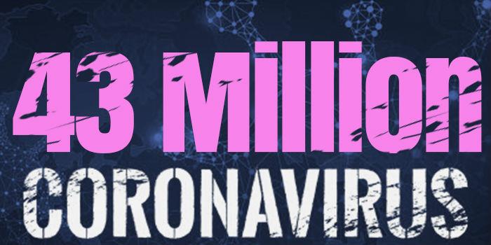 Over 43 Million Cases Worldwide
