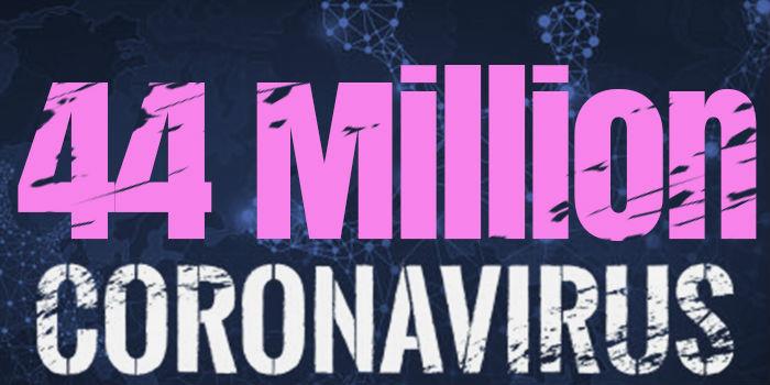 Over 44 Million Cases Worldwide