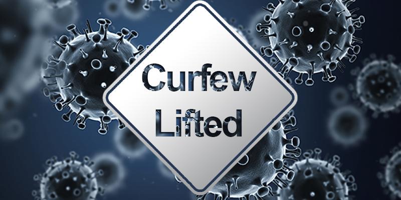 Curfew Lifted